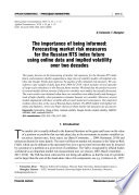 The importance of being informed  Forecasting market risk measures for the Russian RTS index future using online data and implied volatility over two decades