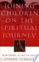Joining Children on the Spiritual Journey