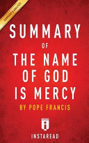 Summary of the Name of God Is Mercy Book