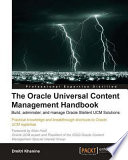 The Oracle Universal Content Management Handbook Pdf/ePub eBook