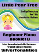 Little Pear Tree Beginner Piano Series Booklet B Pdf/ePub eBook
