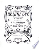 Klaw And Erlanger Present The New Musical Comedy The Little Caf