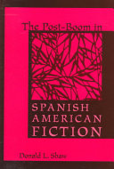 The Post Boom in Spanish American Fiction
