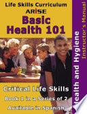 Life Skills Curriculum Arise Basic Health 101 Book 1 Health Hygiene Instructor S Manual
