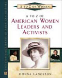 A to Z of American Women Leaders and Activists