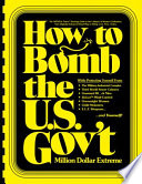 How to BOMB the U. S. Gov't