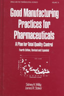 Good Manufacturing Practices for Pharmaceuticals Book