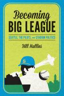 Becoming Big League