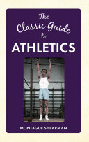 The Classic Guide to Athletics