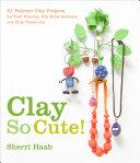 Clay So Cute Pdf/ePub eBook