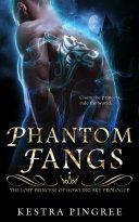 Phantom Fangs: The Lost Princess of Howling Sky Prologue [Pdf/ePub] eBook