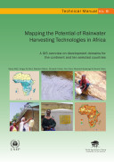 Mapping the Potential of Rainwater Harvesting Technologies in Africa