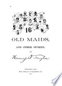16 old maids, and other stories