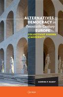 Alternatives to Democracy in Twentieth-Century Europe Pdf/ePub eBook