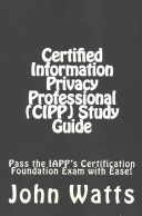 Certified Information Privacy Professional (Cipp)
