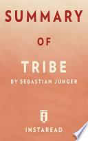 Summary of Tribe
