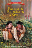Patriots  Redcoats and Spies