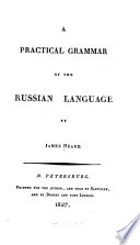 A practical grammar of the Russian language