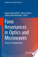 Fano Resonances in Optics and Microwaves Book