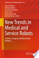 New Trends in Medical and Service Robots Book