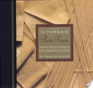Download The Il Fornaio Pasta Book Free PDF Books - Free PDF