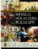 The Greenwood Encyclopedia of World Folklore and Folklife  Southeast Asia and India  Central and East Asia  Middle East