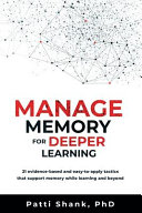 Manage Memory for Deeper Learning Book