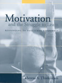 Motivation and the Struggle to Learn
