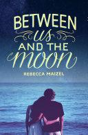 Between Us and the Moon [Pdf/ePub] eBook