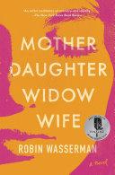 Mother Daughter Widow Wife [Pdf/ePub] eBook