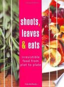 Shoots, Leaves and Eats