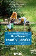 Slow Travel Family Breaks