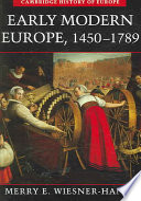 Early Modern Europe  1450 1789
