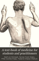 A Text book of Medicine for Students and Practitioners