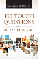 100 Tough Questions about God and the Bible