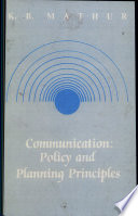 Communication Policy and Planning Principles