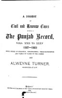 A Digest of Civil and Revenue Cases Reported in the Punjab Record   Vol  22 35  1887 1900