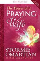 The Power of a Praying® Wife Pdf/ePub eBook