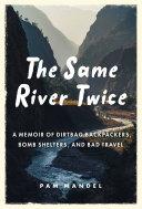 The Same River Twice [Pdf/ePub] eBook