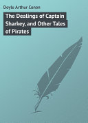 Pdf The Dealings of Captain Sharkey, and Other Tales of Pirates Telecharger