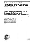 Interior Programs for Assessing Mineral Resources on Federal Lands Need Improvements and Acceleration
