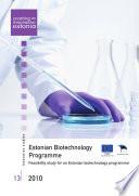 Estonian Biotechnology Programme   Feasibility Study