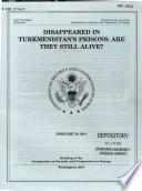 Disappeared in Turkmenistan's Prisons