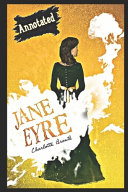 Jane Eyre By Charlotte Bront    Fictional   Romantic Novel   The Annotated Classic Version