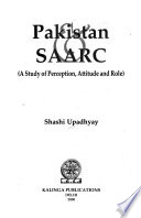 Pakistan & SAARC  : A Study of Perception, Attitude, and Role