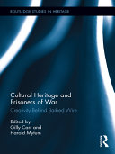Cultural Heritage and Prisoners of War: Creativity Behind ...