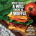 Where There s a Will There Is a Waffle