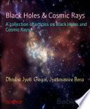 Black Holes   Cosmic Rays
