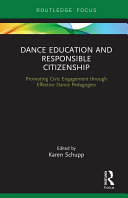 Dance Education and Responsible Citizenship
