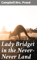 Lady Bridget in the Never-Never Land Pdf/ePub eBook